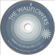 Click here for more info about 'The Wallflowers - When You're On Top'