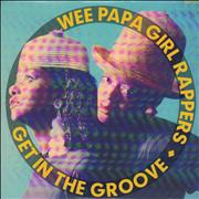Click here for more info about 'The Wee Papa Girl Rappers - Get In The Groove'
