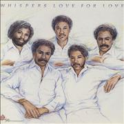 Click here for more info about 'The Whispers - Love For Love'