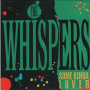 Click here for more info about 'The Whispers - Some Kinda Lover'