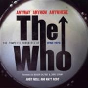 Click here for more info about 'The Who - Anyway Anyhow Anywhere'