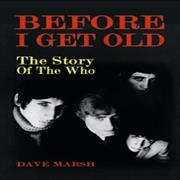 Click here for more info about 'Before I Get Old'