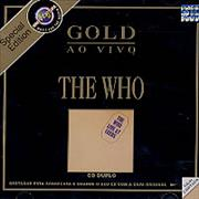 Click here for more info about 'The Who - Gold Ao Vivo - Live At Leeds'