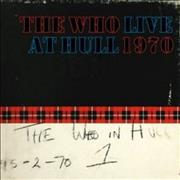 Click here for more info about 'The Who - Live At Hull - Sealed'