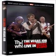 Click here for more info about 'The Who - The Vegas Job'