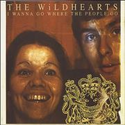 Click here for more info about 'The Wildhearts - I Wanna Go Where The People Go'