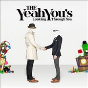 Click here for more info about 'The Yeah You's - Looking Through You'