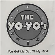 Click here for more info about 'The Yo-Yo's - You Got Me Out Of My Mind'
