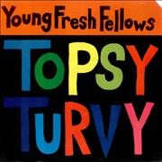 Click here for more info about 'The Young Fresh Fellows - Topsy Turvy - Sealed'