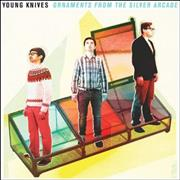 Click here for more info about 'The Young Knives - Ornaments From The Silver Arcade'