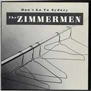 Click here for more info about 'The Zimmermen - Don't Go To Sydney'