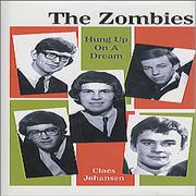 Click here for more info about 'The Zombies - Hung Up On A Dream'