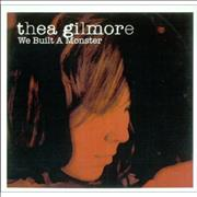 Click here for more info about 'Thea Gilmore - We Built A Monster'