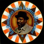 Click here for more info about 'Thelonious Monk - The Thelonious Monk Orchestra In Concert'