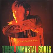 Click here for more info about 'These Immortal Souls - I'm Never Gonna Die Again'