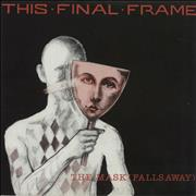 Click here for more info about 'This Final Frame - The Mask (Falls Away)'