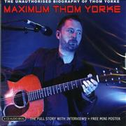 Click here for more info about 'Thom Yorke - Maximum Thom Yorke'
