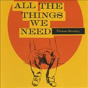 Click here for more info about 'Thomas Bromley - All The Things We Need'