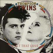 Click here for more info about 'Thompson Twins - Get That Love'