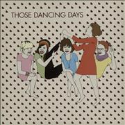Click here for more info about 'Those Dancing Days - Those Dancing Days'