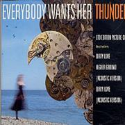 Click here for more info about 'Thunder - Everybody Wants Her - Picture'