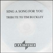 Click here for more info about 'Tim Buckley - Sing A Song For You - Tribute To Tim Buckley'