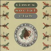Click here for more info about 'Timex Social Club - Mixed Up World'