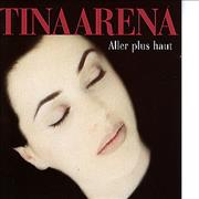 Click here for more info about 'Tina Arena - Aller Plus Haut'