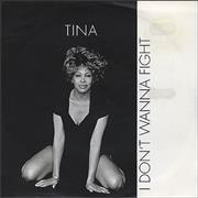 Click here for more info about 'Tina Turner - I Don't Wanna Fight'
