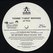 Click here for more info about 'Tionne 'T-Boz' Watkins - My Getaway'