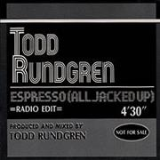 Click here for more info about 'Todd Rundgren - Espresso (all Jacked Up)'