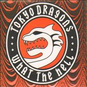 Click here for more info about 'Tokyo Dragons - What The Hell'