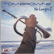 Click here for more info about 'Tom Browne - No Longer I'