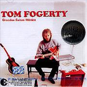 Click here for more info about 'Tom Fogerty - Grandes Exitos Mexico'