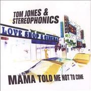 Click here for more info about 'Tom Jones - Mama Told Me Not To Come'