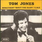 Click here for more info about 'Tom Jones - Somethin' 'Bout You Baby I Like'