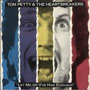 Click here for more info about 'Tom Petty & The Heartbreakers - Let Me Up (I've Had Enough)'