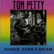 Click here for more info about 'Tom Petty & The Heartbreakers - Runnin' Down A Dream'