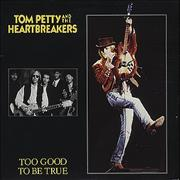 Click here for more info about 'Tom Petty & The Heartbreakers - Too Good To Be True'