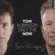 Click here for more info about 'Tom Robinson - Only The Now - Autographed'