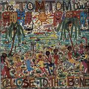 Click here for more info about 'Tom Tom Club - Close To The Bone'