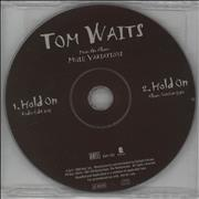 Click here for more info about 'Tom Waits - Hold On'