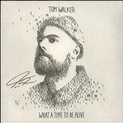 Click here for more info about 'Tom Walker - What A Time To Be Alive - Autographed Blue Vinyl - Sealed'
