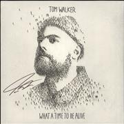 Click here for more info about 'Tom Walker - What A Time To Be Alive - Autographed - Sealed'