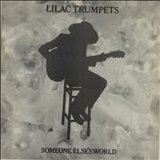 Click here for more info about 'Lilac Trumpets - Someone Else's World'