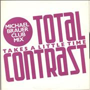 Click here for more info about 'Total Contrast - Takes A Little Time (Michael Brauer Club Mix)'