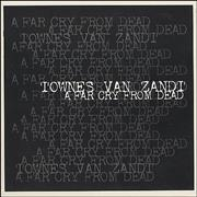 Click here for more info about 'Townes Van Zandt - A Far Cry From Dead'