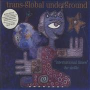 Click here for more info about 'Trans Global Underground - International Times'