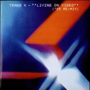 Click here for more info about 'Trans X - Living On Video - '85 Re-Mix'