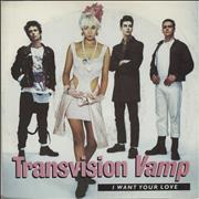 Click here for more info about 'Transvision Vamp - I Want Your Love'